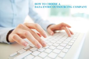 how to choose a data entry outsourcing company